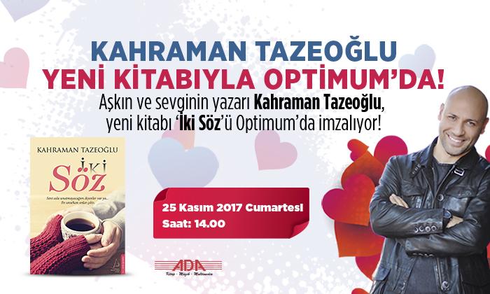 Kahraman Tazeoğlu Yeni Kitabıyla Optimum'da