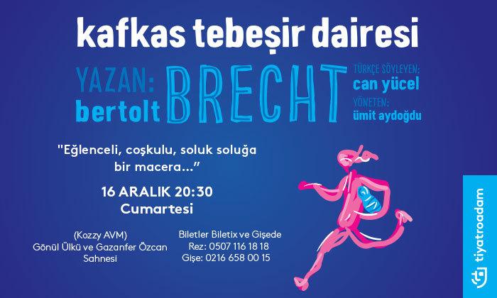Bertolt Brecht ' ten Kafkas tebeşir dairesi adlı oyun Kozyatağı Kültür Merkezinde !