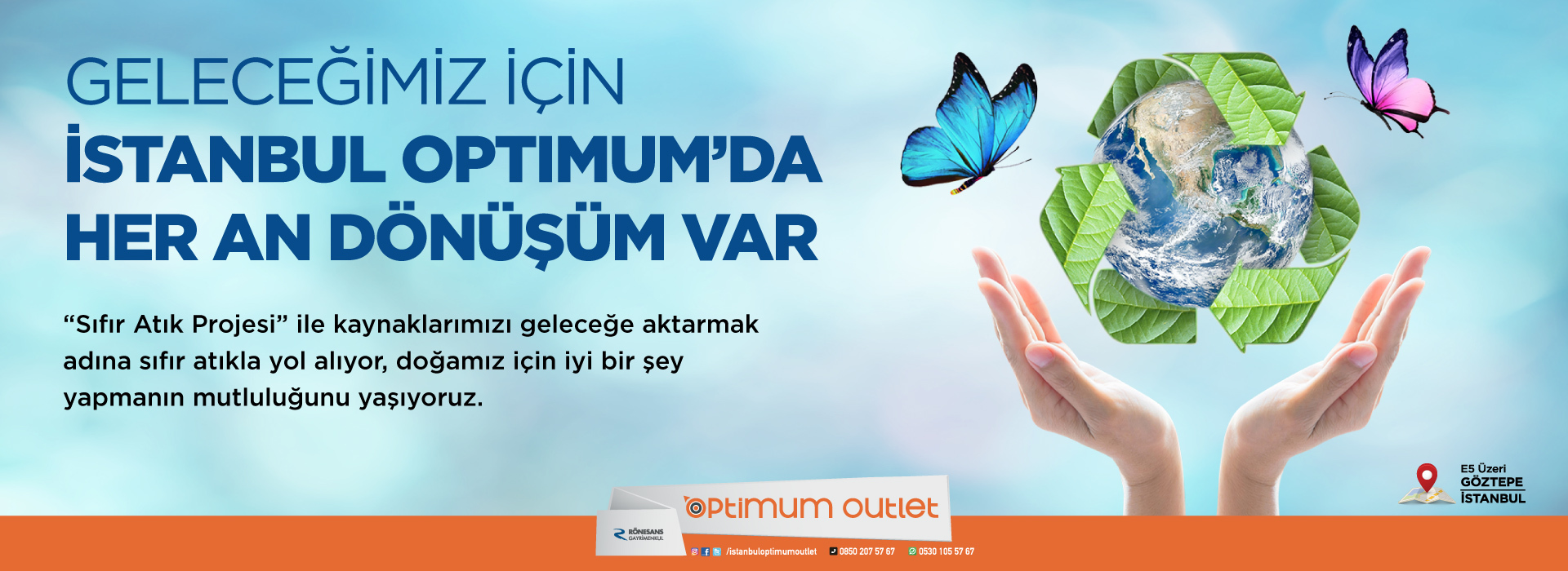 fb57e8498463a Geleceğimiz İçin İstanbul Optimum'da Her An Dönüşüm ...